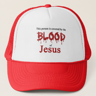Covered by the Blood of Jesus Trucker Hat