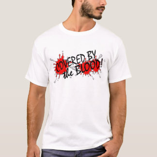 Covered by the Blood T-Shirt