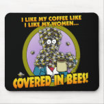 Covered in Bees Mousepad 1