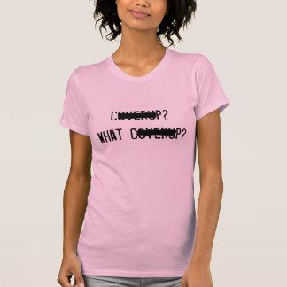 ¿Coverup? ¿Qué Coverup? Camisetas