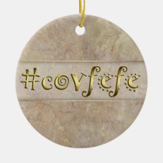 #covfefe! ceramic ornament