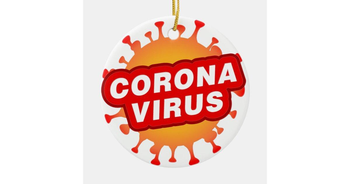 Covid19 Ceramic Ornament Circle Coronavirus Text Zazzle Com