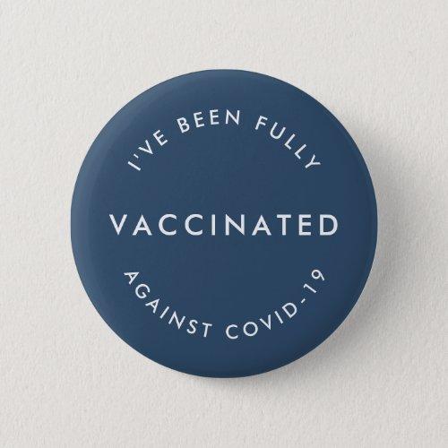 Covid_19 Vaccinated  Blue Modern Covid Vaccine Button