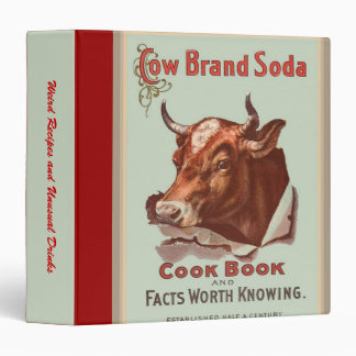 Cow Brand Soda Cookbook Vintage Retro Custom Weird 3 Ring Binder