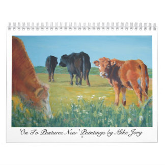 Cow Calendar 'On To Pastures New'