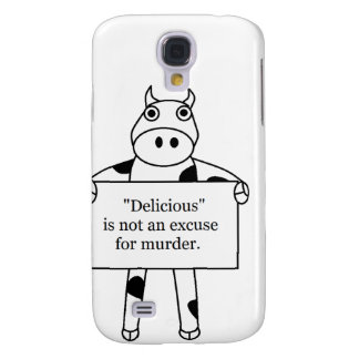 Cow:  Delicious is not... Samsung S4 Case