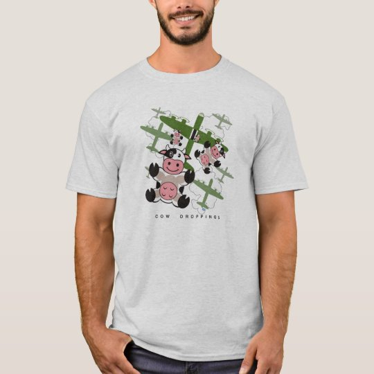 cow droppings T-Shirt