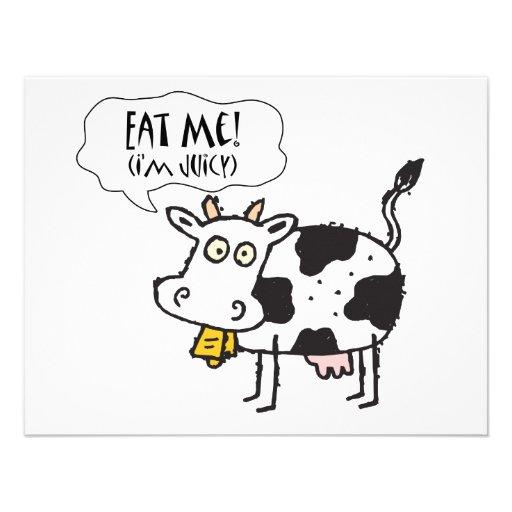 Cow Eat Me I'm Juicy Announcements