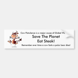 Cow Flatulence is a major cause of Global Warming: Bumper Sticker