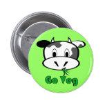 Cow Go Veg Pinback Buttons