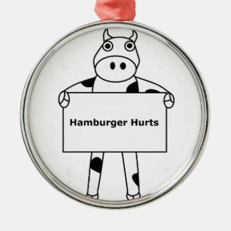 Cow:  Hamburger Hurts Metal Ornament