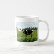 Cow Humor Coffee Mug