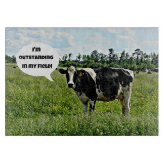 "Cow Humor: ""I'm outstanding in my field."" Cutting Board"