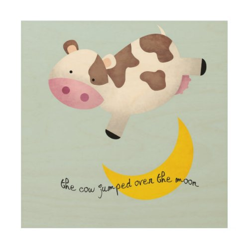Cow Jumped Over the Moon Wood Wall Art