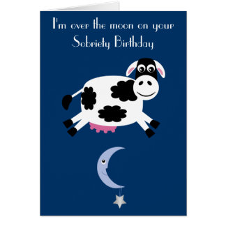 Cow Jumping Over The Moon Sobriety Birthday Card