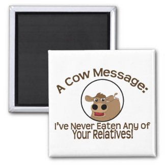 Cow Message 2 Inch Square Magnet