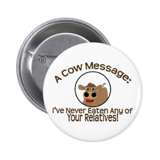 Cow Message Pinback Button