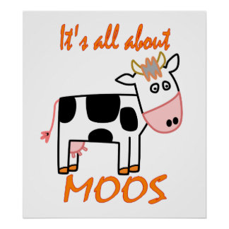 Cow Moos Poster