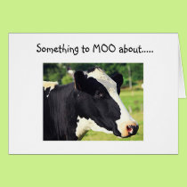 "COW SAYS ""SOMETHING TO MOO ABOUT"" U R ""40"" CARD"