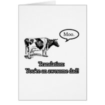 Cow Translation: You're an Awesome Dad Card