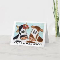 Cow Valentines Day 'I'm in the Moood for Love art Holiday Card