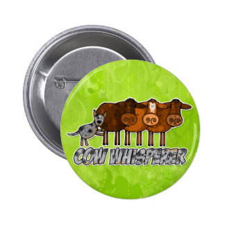 cow whisperer 2 inch round button