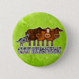 cow whisperer pinback button