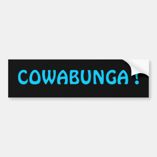 ¡COWABUNGA! Pegatina para el parachoques Etiqueta De Parachoque