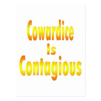 Cowardice Is Contagious Postcard