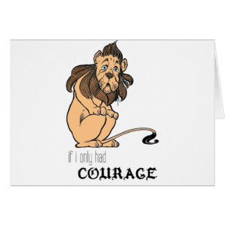 """Cowardly Lion: """"If I Only Had Courage"""" Card"""