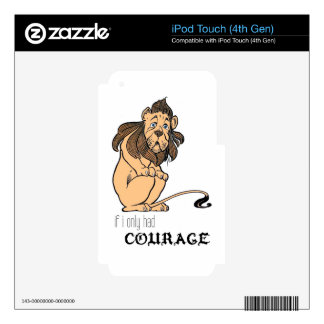 "Cowardly Lion: ""If I Only Had Courage"" iPod Touch 4G Decals"