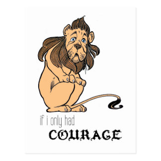 "Cowardly Lion: ""If I Only Had Courage"" Postcard"