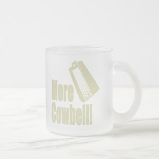 Cowbell4 Frosted Glass Coffee Mug