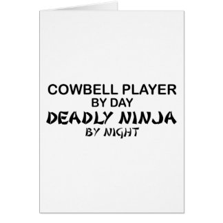 Cowbell Deadly Ninja by Night Card