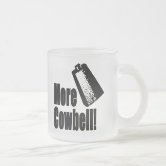 Cowbell Frosted Glass Coffee Mug