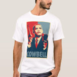 Cowbell: Obama Parody Poster T-Shirt