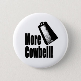 Cowbell Pinback Button