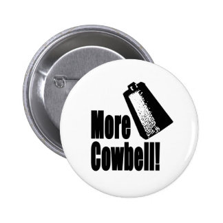 Cowbell Pinback Buttons