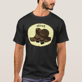 COWBOY BOOTS - LOVE TO BE ME T-Shirt