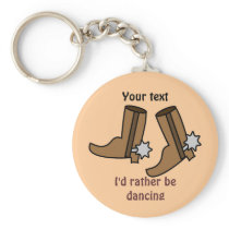 Cowboy Boots Rather be Dancing Country Western Keychain
