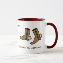 Cowboy Boots Rather be Dancing Country Western Mug