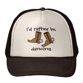Cowboy Boots Rather be Dancing Country Western Trucker Hat