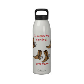 Cowboy Boots Rather be Dancing Country Western Water Bottle