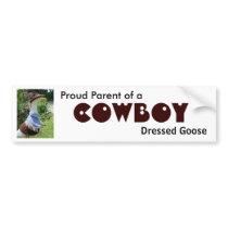 Cowboy, Dressed Goose bumper sticker