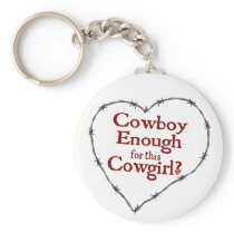 Cowboy Enough Key Chain