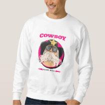 Cowboy - From Hell - Retro Funny Sweatshirt