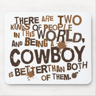 Cowboy (Funny) Gift Mouse Pad