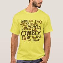Cowboy (Funny) Gift T-Shirt