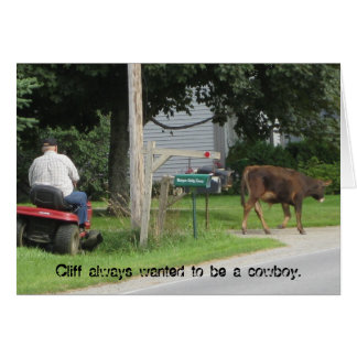 Cowboy on Mower, Cliff always wanted to be a co... Card