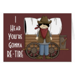 Cowboy Retirement Wishes - Western Humor Greeting Card
